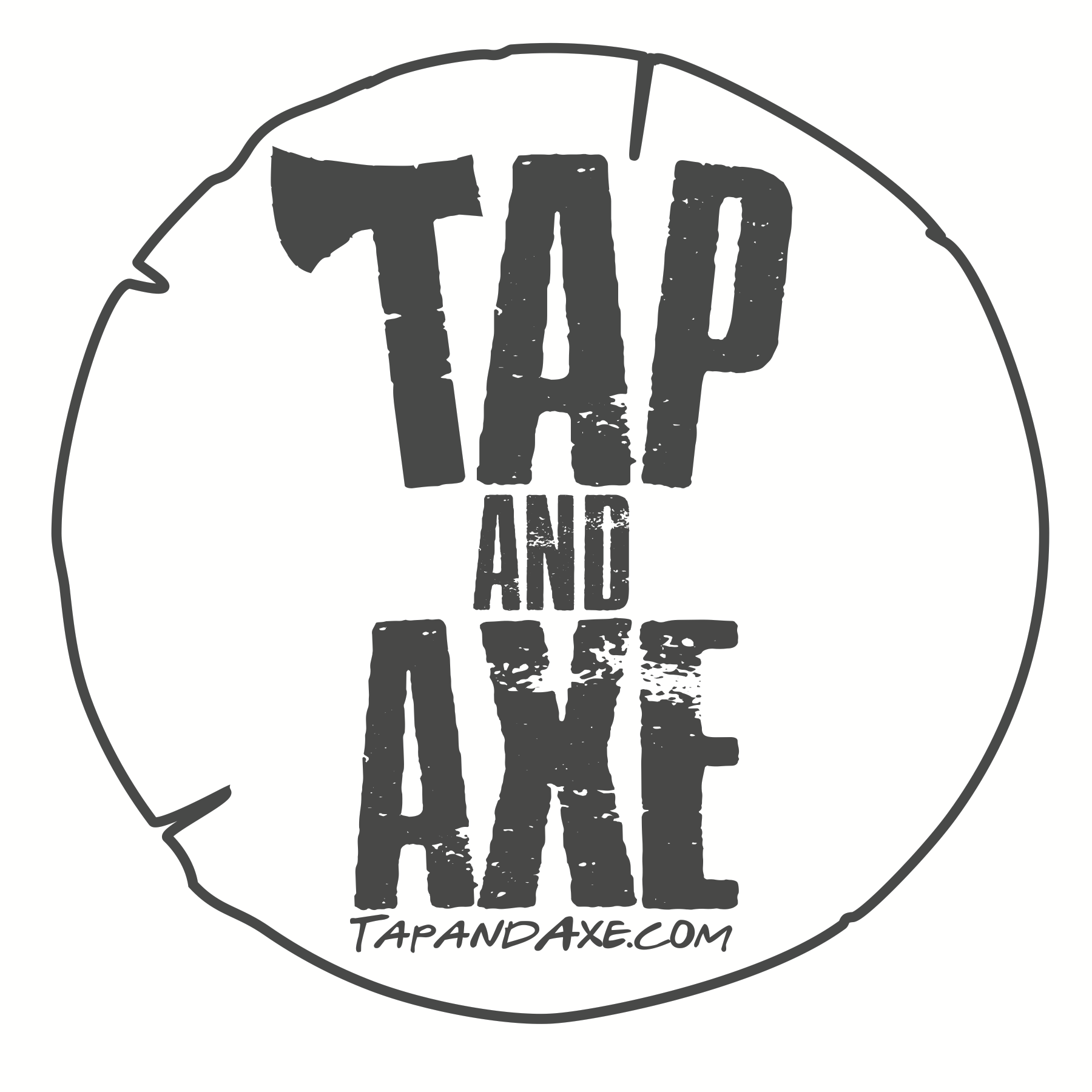 Welcome to the TAPandAXE Experience!